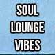Soul Lounge Vibes