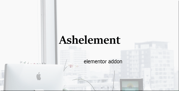 AshElement-Elementor Page Builder Bundle - CodeCanyon Item for Sale