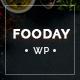 Fooday - Fresh & Luxury Restaurant WordPress Theme