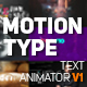Download Motion Type - Text Animator from VideHive