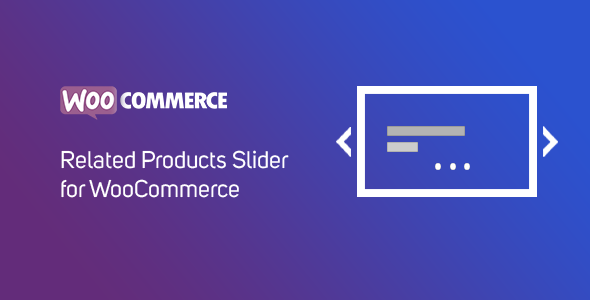 WooCommerce  Related Products with Slider - CodeCanyon Item for Sale