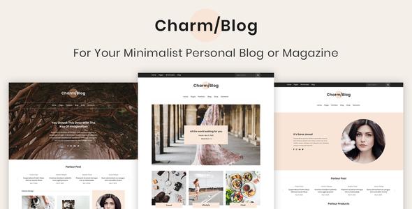 Charm Blog - Minimalist Personal Blog & Magazine PSD Template - PSD Templates