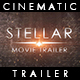 Stellar - Movie Trailer - VideoHive Item for Sale