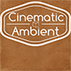 Ambient Cinematic Soundscape Background