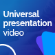 Universal Presentation Video - VideoHive Item for Sale
