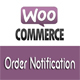 Woo Order Notification (WordPress Plugin for WooCommerce)