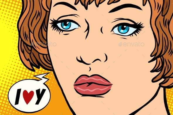 Pop Art Woman I Love You - People Characters