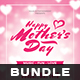 Mothers Day Flyer Bundle