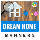Dream Home Banner Set