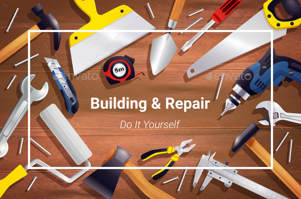 Carpentry Instruments Realistic Background Composition - Buildings Objects