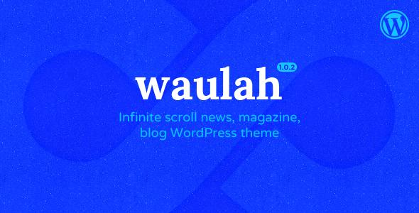 Image of Waulah - WordPress Infinite Scroll Grid Style News Magazine and Blog Theme