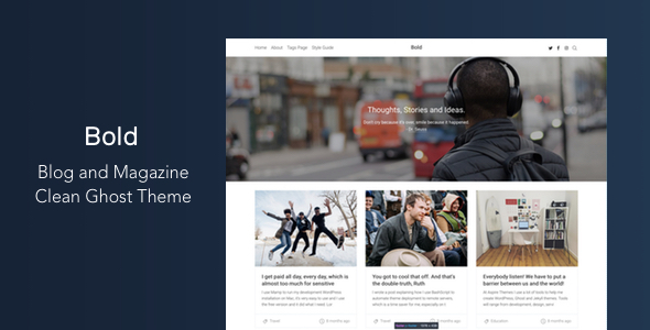 Bold - Blog and Magazine Clean Ghost Theme - Ghost Themes Blogging