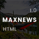 MaxNews | News & Magazine HTML Template