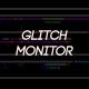 Glitch Monitor - VideoHive Item for Sale