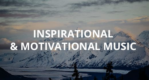 Inspirational & motivational music