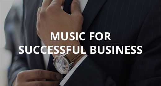 Music for successful business