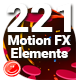221 Motion FX Elements Pack - VideoHive Item for Sale