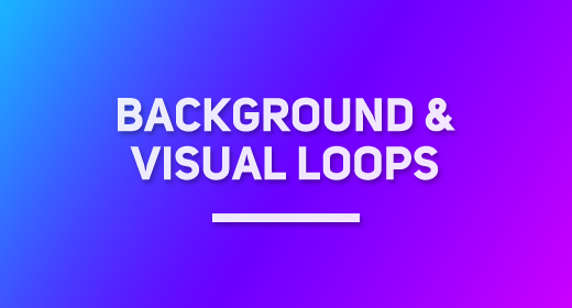 Background Loops