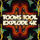 Toons Tool 4K (Explode FX) - VideoHive Item for Sale