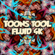 Toons Tool 4K (Fluid FX) - VideoHive Item for Sale