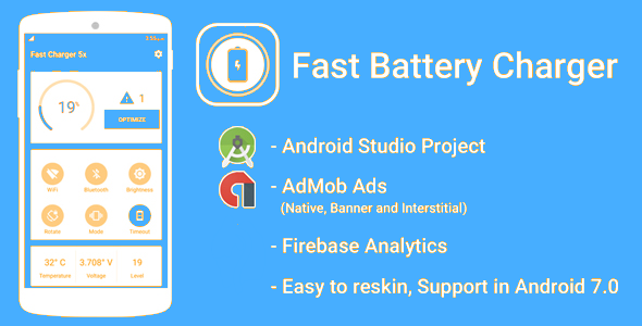 CodeCanyon Fast Battery Charger 5x & Battery Saver with Admob Ads & Google Analytics & Firebase Integration 21102362