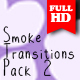 Smoke Transitions Pack 2