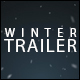 Winter Trailer - VideoHive Item for Sale
