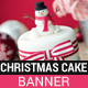 Christmas Cake Banner - GraphicRiver Item for Sale