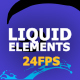 Flash FX Liquid Elements - VideoHive Item for Sale