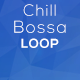 Chill Bossa Loop