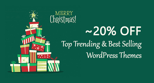 Christmas Sale| Up to 20% OFF on Hi-Quality WordPress Themes