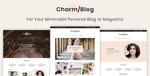 Charm Blog - Minimalist Personal Blog & Magazine Template - Entertainment Site Templates