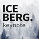 Ice Berg Keynote Presentation