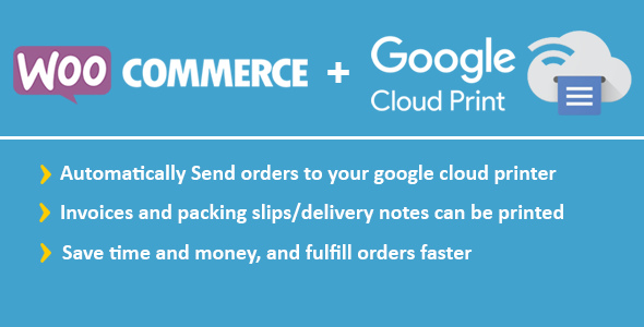 WooCommerce Google Cloud Print | Woocommerce Automatic Order Printing - CodeCanyon Item for Sale