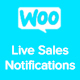 Woocommerce Live Sales Notifications, Live Sales Feed, Recent Order Notifications