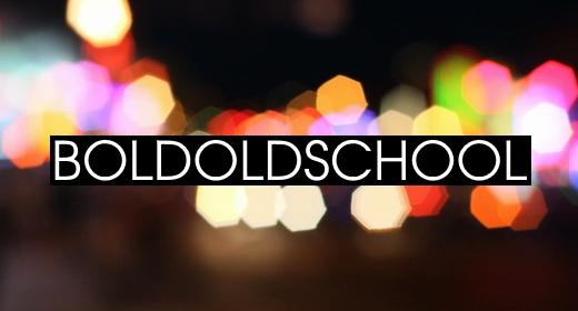 BOLDOLDSCHOOL