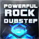 Powerful Action Rock Dubstep