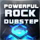 Powerful Action Rock Dubstep