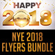 NYE 2018 Flyers Bundle - GraphicRiver Item for Sale