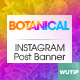 10 InstagramPost Banner-Botanical - GraphicRiver Item for Sale
