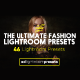 46 Ultimate Fashion Magazine Lightroom Presets Collection