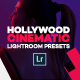 15 Hollywood Cinematic Lightroom Presets