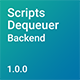 Scripts Dequeuer Backend - CodeCanyon Item for Sale