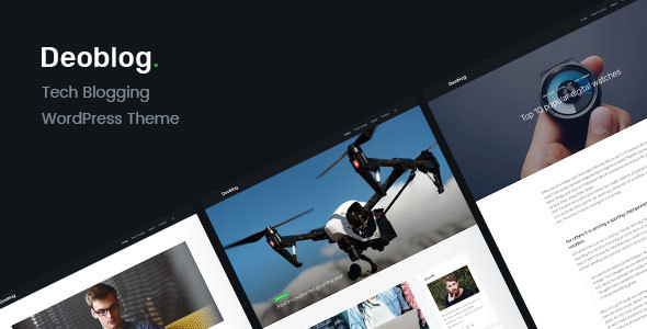 Deoblog | Tech Blog Personal WordPress Theme - Personal Blog / Magazine