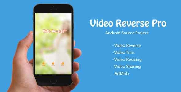 Video Reverse Pro - Android Source Project - CodeCanyon Item for Sale