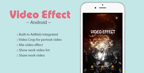 Video Effect On Video - Android App Source Code - CodeCanyon Item for Sale