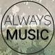 AlwaysMusic