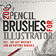 Pencil Brushes for Illustrator - GraphicRiver Item for Sale