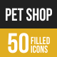 50 Pet Shop Filled Low Poly Icons
