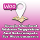 Google Checkout Address Suggestion And Autocompete For Woocommerce - CodeCanyon Item for Sale